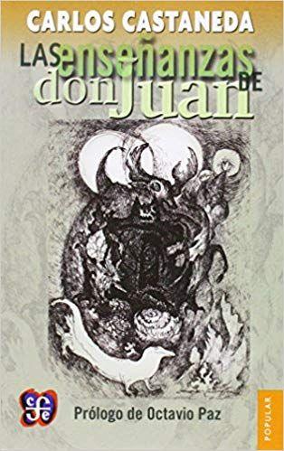Las Enseñanzas De Don Juan Una Forma Yaqui De Conocimiento Por Carlos Castaneda Carlos Castaneda Borges Libros Libros