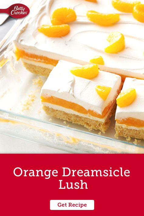 Made with Betty Crocker cookie mix, our Orange Dreamsicle Lush is a perfect summer treat. Pin today for a never-fail hit.