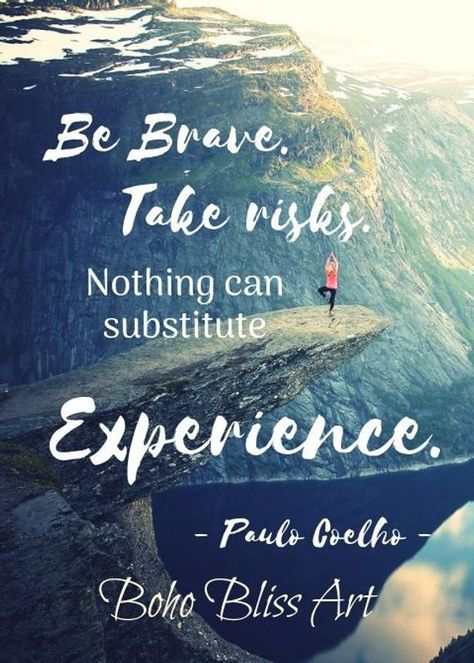 Paulo Coelho Quote Be brave take risks Nothing can