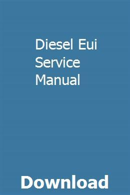 Diesel Eui Service Manual Car Owners Manuals Repair Manuals Owners Manuals