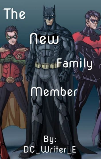 The New Family Member (Bat family Fanfiction) in 2019 | Dc comic and