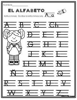 El Alfabeto Alphabet Practice Pages In Spanish Alphabet Practice Teaching The Alphabet Tracing Worksheets Preschool