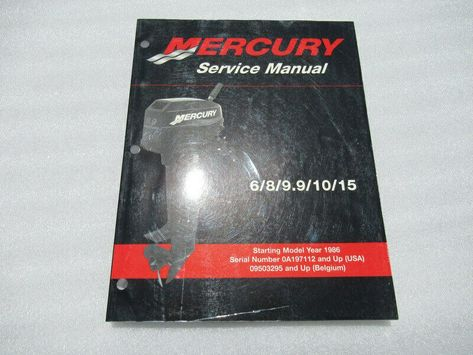 Advertisement Ebay Mercury 6 8 9 9 10 15 Factory Oem Service Repair Manual P N 90 827242r02 Repair Manuals Repair Manual