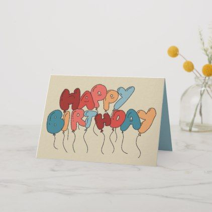 Shop Doodle Balloon Letters Tan and Blue Birthday Card created by AwkwardDesignCo. Happy Birthday Cards Handmade, Best Friend Birthday Cards, Creative Birthday Cards, Happy Birthday Signs, Simple Birthday Cards, Homemade Birthday Cards, Bday Cards, Kids Birthday Cards, Funny Birthday Cards