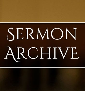 SERMON ARCHIVE: Get Access thousands of additional sermons
