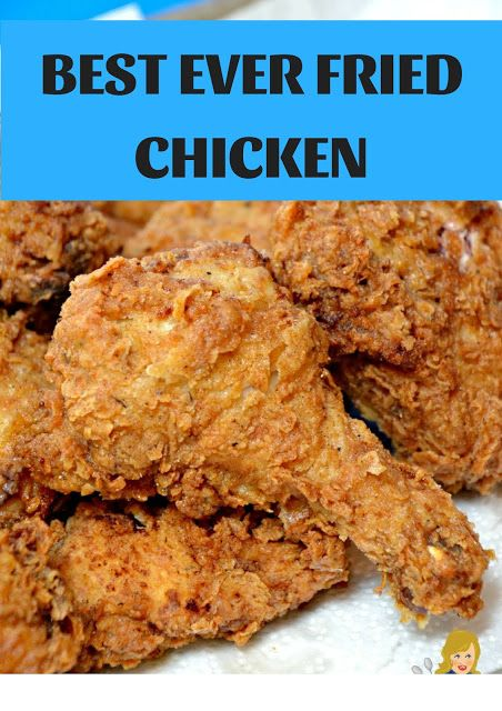 Best Ever Fried Chicken Food Fusion Recipes Food Foodie Foodporn Cooking Instafood Recip Best Fried Chicken Recipe Fried Chicken Recipes Fried Chicken