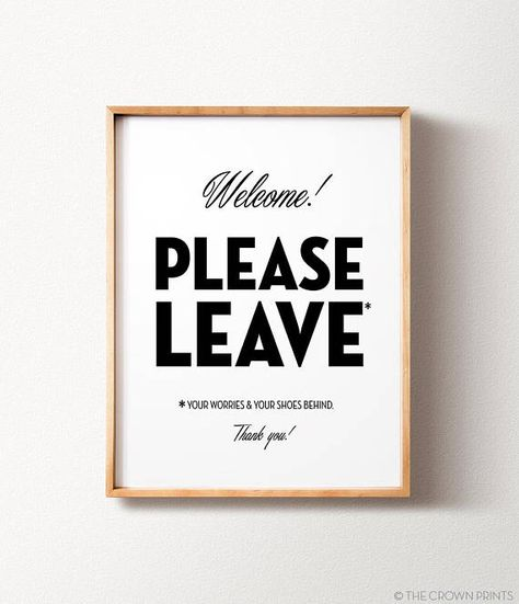 Remove shoes sign PRINTABLE wall art Housewarming gift Home