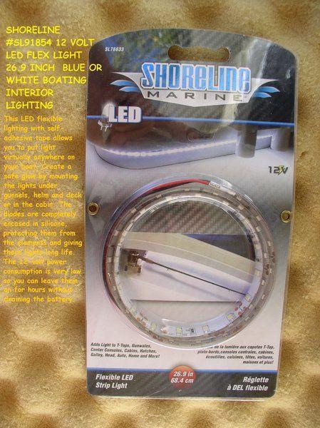 Shoreline Sl91854 12 Volt Led Flex Light 26 9 Inch Blue Or White Boating Interior Lighting Interior Lighting Inch Blue Boat Interior