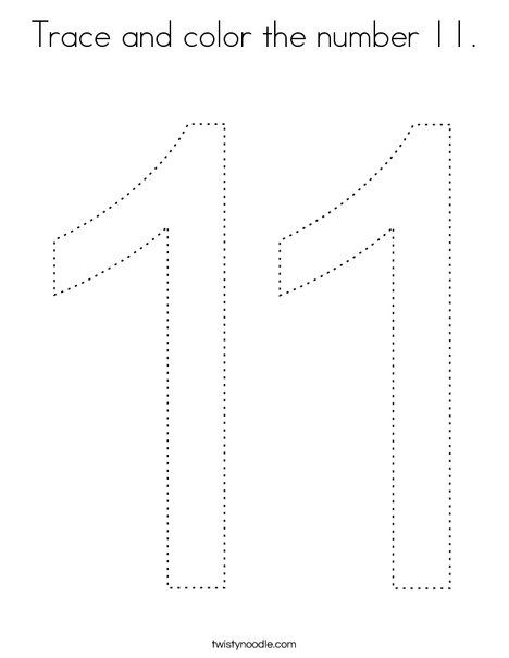 Trace And Color The Number 11 Coloring Page Twisty Noodle Coloring Pages Holiday Lettering Color