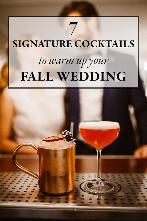 7 Signature Cocktails to Warm Up Your Fall Wedding