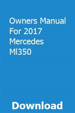 Owners Manual For 2017 Mercedes Ml350 Owners Manuals Mercedes Ml350 Pontiac Sunfire
