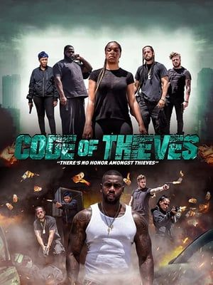 Nonton Code Of Thieves 2020 In 2020 Free Movies Online Download Movies Full Movies Online Free