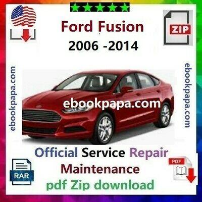 Ford Fusion 2006 2007 08 09 2010 11 12 13 14 Service Repair Manual Pdf Ford Fusion Ford Fusion 2006 Repair Manuals