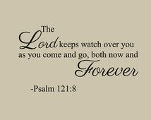The Lord Keeps Watch Over You Vinyl Word Quote Wall Decal Psalm 121
