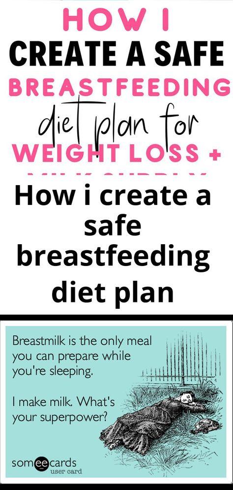 How i create a safe breastfeeding diet plan