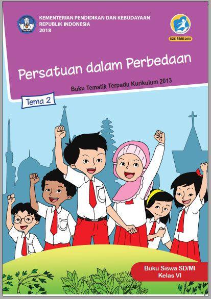 Tema 2 Buku Siswa Kelas 6 Vi Kurikulum 2013 Revisi 2018 Buku