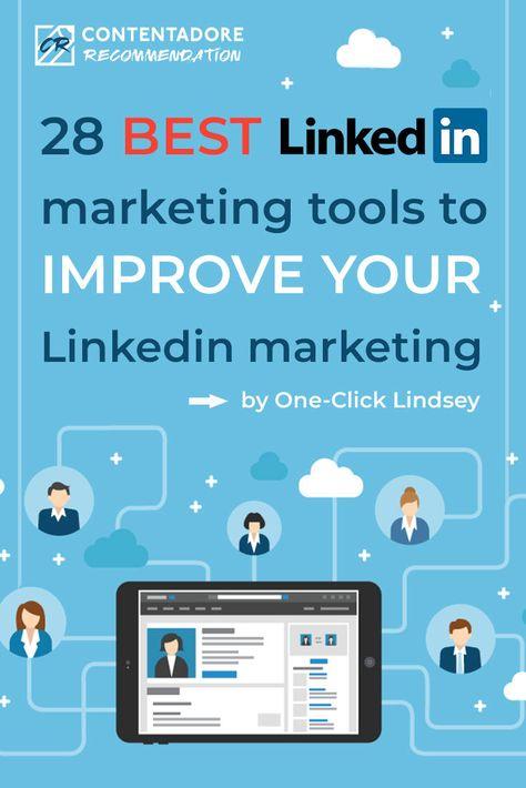 28 Best LinkedIn Marketing Tools to Improve LinkedIn Marketing