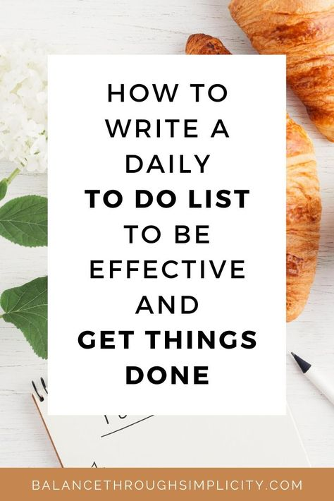 Our lives are becoming increasingly busy and complex and the list of tasks we give ourselves each day is getting increasingly complicated too. Let's find a way to simplify your To Do list so that you can prioritise and be more productive. Check out this post on how to write a To Do list to be effective and get things done. #daily #list #morningroutine