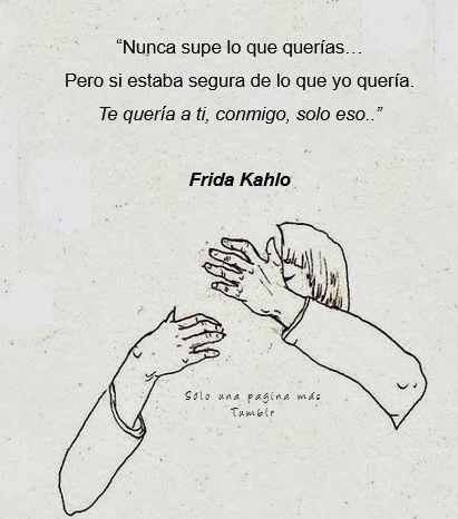 Resultado De Imagen De Frida Kahlo Tumblr Frase De Frida