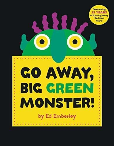 Download Pdf Go Away Big Green Monster By Ed Emberley Free Epub