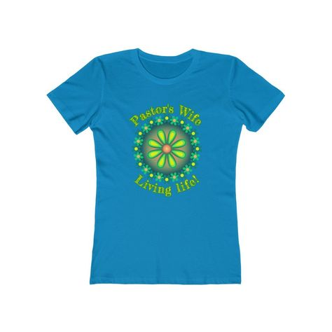 Pastors Wives Tee - Living Life - Solid Turquoise / L