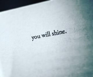 neverquit You will shine. FOLLOW...