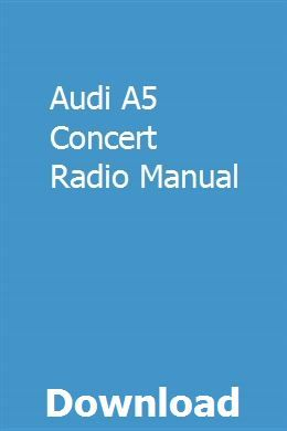 Audi A5 Concert Radio Manual | hardresymcats