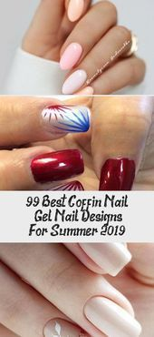 99 beste Gel-Nageldesigns und Sargnägel für den Sommer 2020 Nail Design#nailsart #fashionbloggers #mensfashion #fashionstatement #fashionphotographer #fashionbrand #weddingideas #weddingnails #weddingdresses #weddingdetails #nailinstagram #nailpolish #nailstoinspire