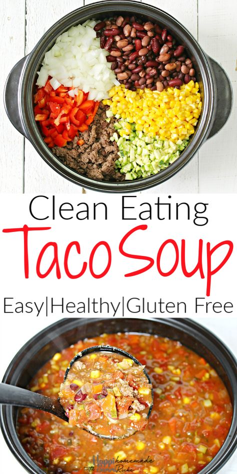 Simply the BEST Taco Soup - an easy, healthy, & gluten free stove top (or crock pot) meal that uses ground turkey (bison, beef, or venison) along with tons of clean eating vegetables and pantry items like canned beans. The option to use homemade ranch and Clean Eating Pizza, Clean Eating Soup, Easy Clean Eating Recipes, Clean Eating Meal Plan, Simple Clean Meals, Clean Dinners, Clean Eating Recipes For Dinner, Beef Recipes, Soup Recipes