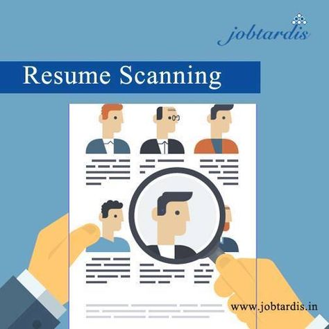 Scan your Resume \ Improve your possibility or Get plenty of job - how to improve your resume