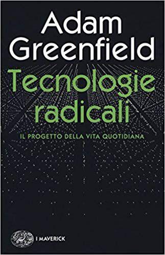 Scaricare Tecnologie Radicali Il Progetto Della Vita Quotidiana