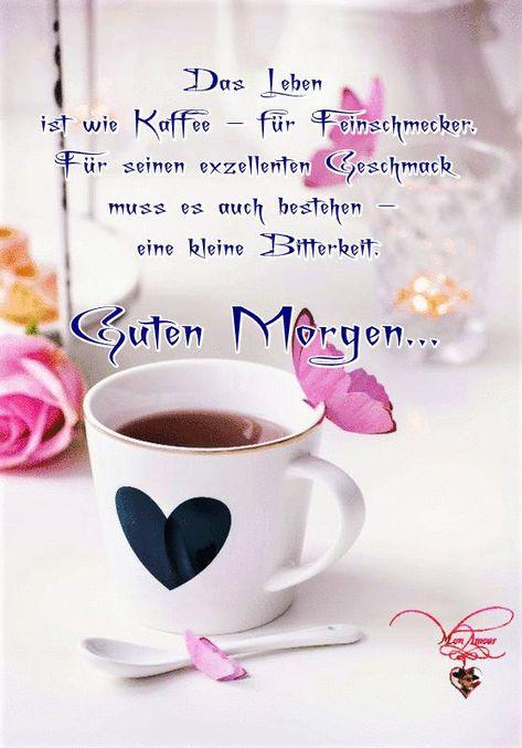 Das Leben ist wie Kaffee - für Feinschmecker. Für seinen ausgezeichneten Geschmack ...   - GOOD MORNING - #ausgezeichneten #das #Feinschmecker #für #Geschmack #Good #ist #Kaffee #Leben #Morning #seinen #Wie
