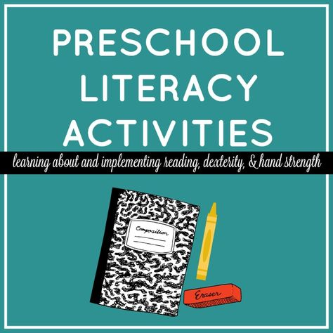 What You Should Know About Preschool Literacy - Stay At Home Educator