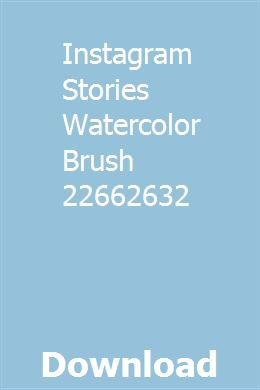 Instagram Stories Watercolor Brush 22662632 Download Full Online