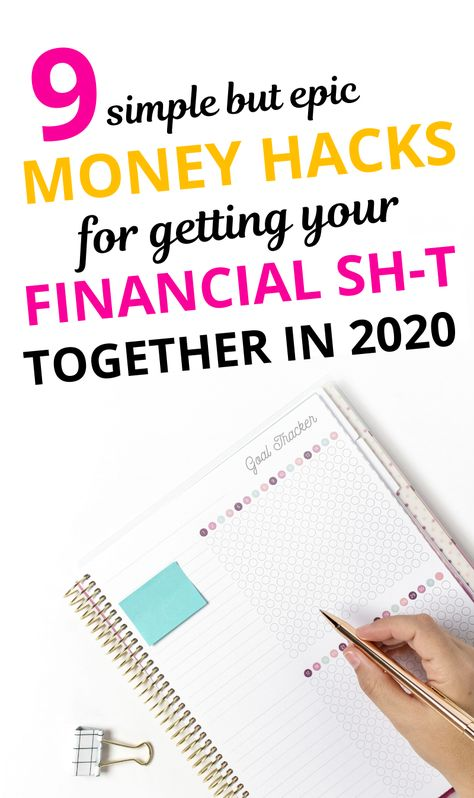 9 Simple But Epic Money Hacks for Getting Your Financial Sh-t Together - Money Management