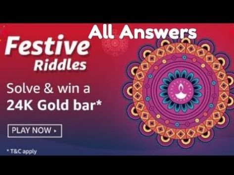 Amazon Festive Riddles Quiz Answers Win 24k Gold Bar Festive Riddles Quiz Answers 18 Oct 3 Nov Youtube With Images Riddles How To Apply Solving