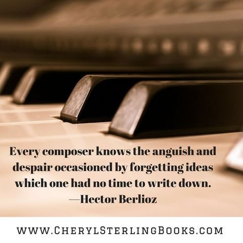 Every composer knows the anguish and despair occasioned by forgetting ideas which one had no time to write down. —Hector Berlioz #writingquote writing quote
