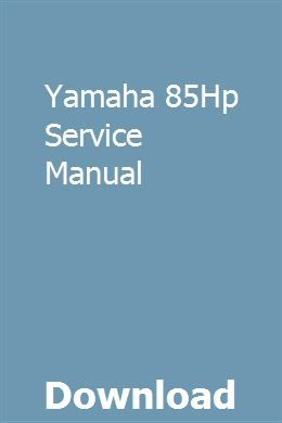 Yamaha 85hp Service Manual With Images Owners Manuals Twin Disc Manual
