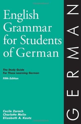 English Grammar for Students of German: The Study Guide for Those Learning German (English Grammar Series) - Default