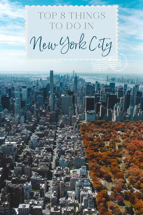 Top 8 Things to Do in New York City • The Blonde Abroad