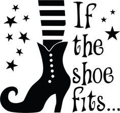 If The Show Fits, Witches Shoe Decal: Halloween Decor, Scary Decor, Holiday… Halloween Vinyl, Halloween Signs, Halloween Shirt, Holidays Halloween, Halloween Crafts, Halloween Templates, Halloween Silhouettes, Unicorn Halloween, Halloween Books