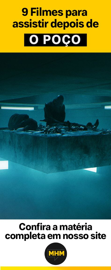 O mais novo sucesso da Netflix é O Poço, um filme espanhol que se passa em uma prisão vertical, onde a comida é distribuída de cima para baixo. Quem está nos andares de cima come à vontade. Quem está embaixo fica com fome. Confira outros filmes com suspense psicológico como este
