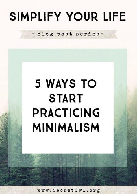 5 Ways to Start Practicing Minimalism