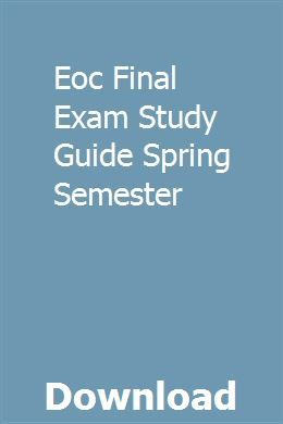 Eoc Final Exam Study Guide Spring Semester Study Guide Exam Study Chemistry Study Guide