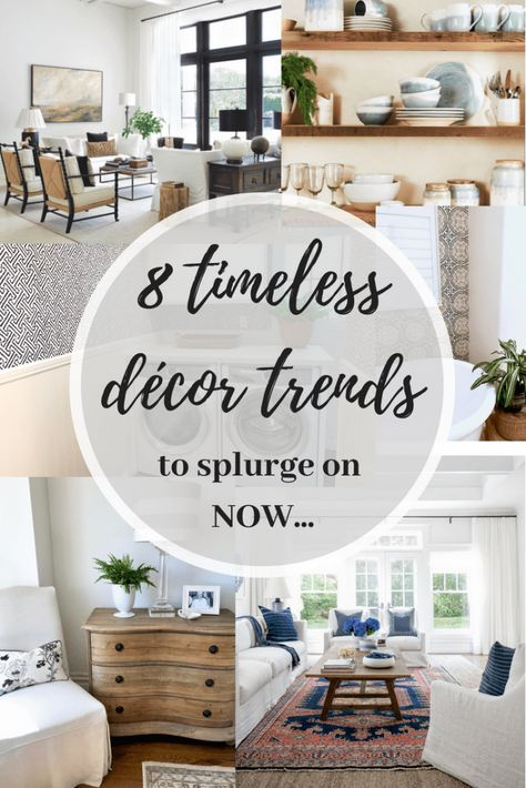 Timeless but hot Trends in decor...things that are very current and won't go out of style anytime soon!  Come see. #classiccasualhome #decorating #trends #tips #decor