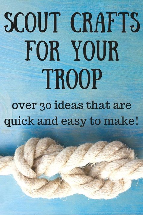 camping activity - Scout Crafts for your Troop - get 30 quick and easy ideas that your troop will love!