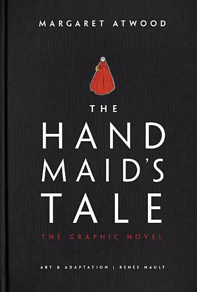 Margaret Atwood The Handmaid S Tale Graphic Novel Ebook Download Ebook Pdf Download Epub Audiobook Title The H Graphic Novel Novels Margaret Atwood