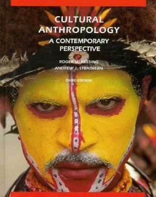 Cultural Anthropology A Contemporary Perspective By Roger M