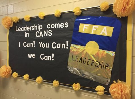 Agriculture Education and FFA teaching materials Leadership Bulletin Boards, Staff Bulletin Boards, Bulletin Board Display, Ffa, Future Classroom, Classroom Decor, Canned Food Drive, Planning School, Classroom Activities