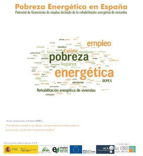 POBREZA ENERGÉTICA EN ESPAÑA. POTENCIAL DE GENERACIÓN DE EMPLEO DERIVADO DE LA REHABILITACIÓN ENERGÉTICA DE VIVIENDAS. El considerable número de hogares españoles que se encuentran en situación de pobreza energética ha ido 'in crescendo' a medida que la población desempleada ha ido aumentando. Texto completo en @ http://catedrazaragozavivienda.unizar.es/Jornada2012/PobrezaEnergetica.pdf. Guía Pobreza energética en…